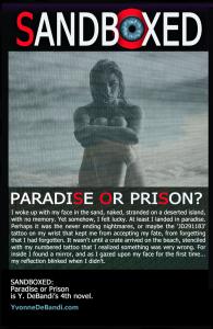 Yvonne DeBandi - Sandboxed: Prison or Paradise, Novel