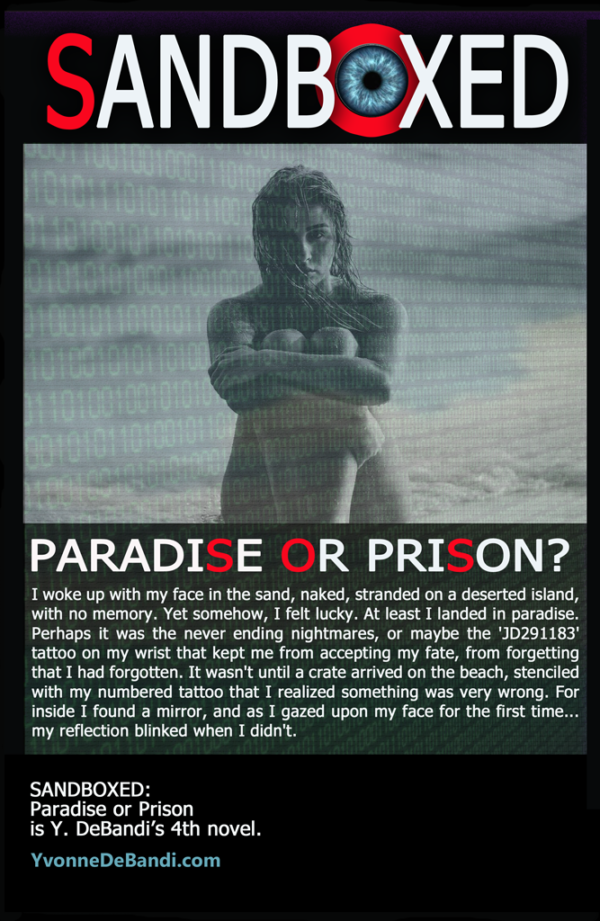 Yvonne DeBandi - Sandboxed: Prison or Paradise, Novel